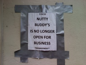 Nutty Buddy's is closed